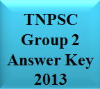 TNPSC Group 2 Answer Key 2013