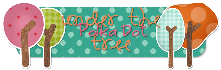 Under the Polka Dot Tree