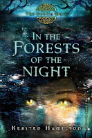 book cover of In The Forests Of The Night by Kersten Hamilton