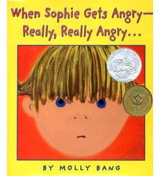 ABCs of Reading: When Sophie Gets Angry—Really, Really Angry