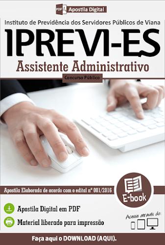 Apostila Digital: Concurso IPREVI de Viana (PDF) Assistente Administrativo (Download)