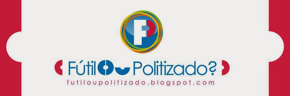 Futil ou Politizado ?