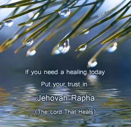 Put your trust in Jehovah Rapha