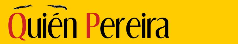 Quién Pereira