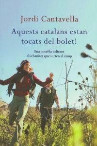 Aquests catalans estan tocats del bolet! - Jordi Cantavella