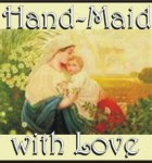 Hand-Maid With Love...