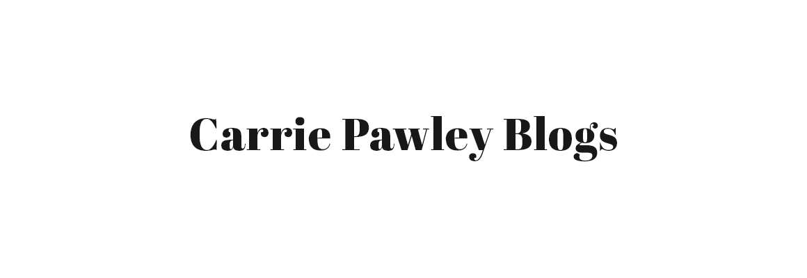 Carrie Pawley Blogs