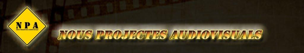 Nous Projectes Audiovisuals