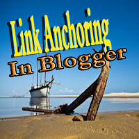 link anchoring in blogger