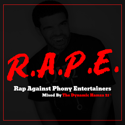 R.A.P.E. - Rap Agaisnt Phony Entertainers