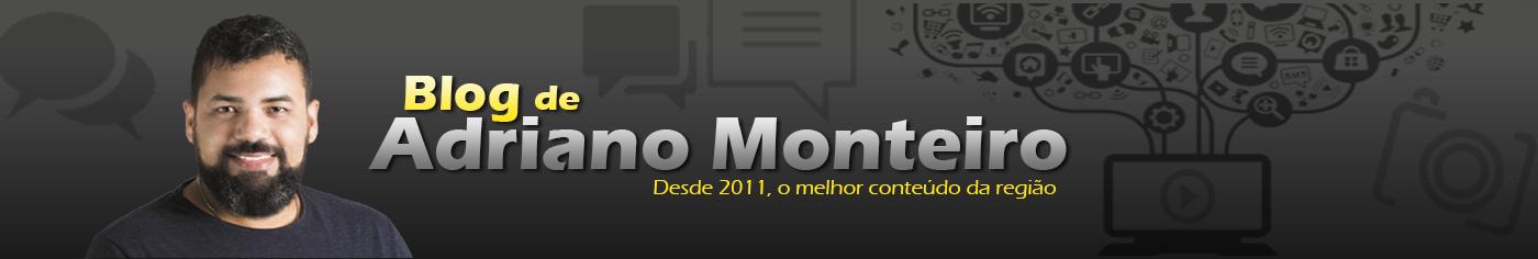 Blog Adriano Monteiro