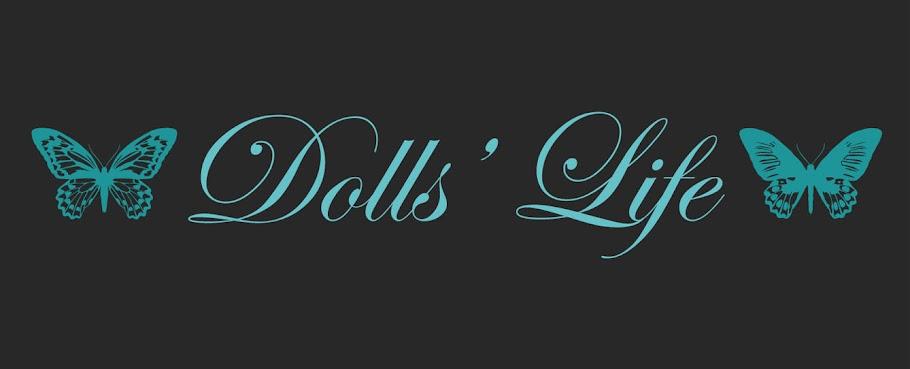Dolls' Life ♫