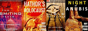The Smiting Texts, Hathor's Holocaust, The Ibis Apocalypse, Night of Anubis