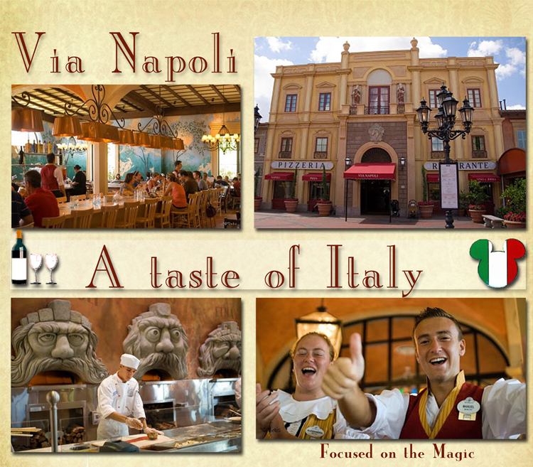 Via Napoli A Taste Of Italy In Epcot S World Showcase