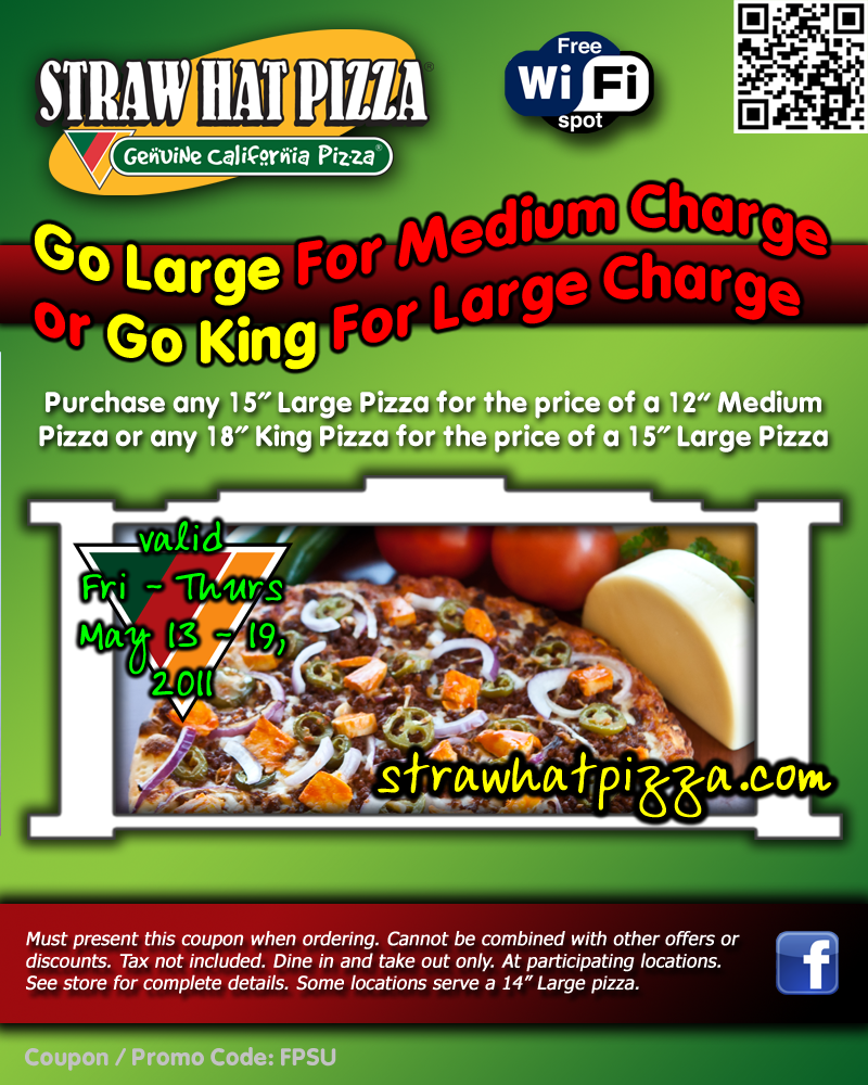 Straw Hat Pizza Go Large For Medium Charge Or Go King For Large Charge
