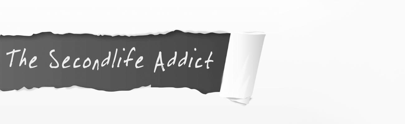 The Secondlife Addict