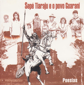 Sep Tiaraju e O Povo Guarani (2006)