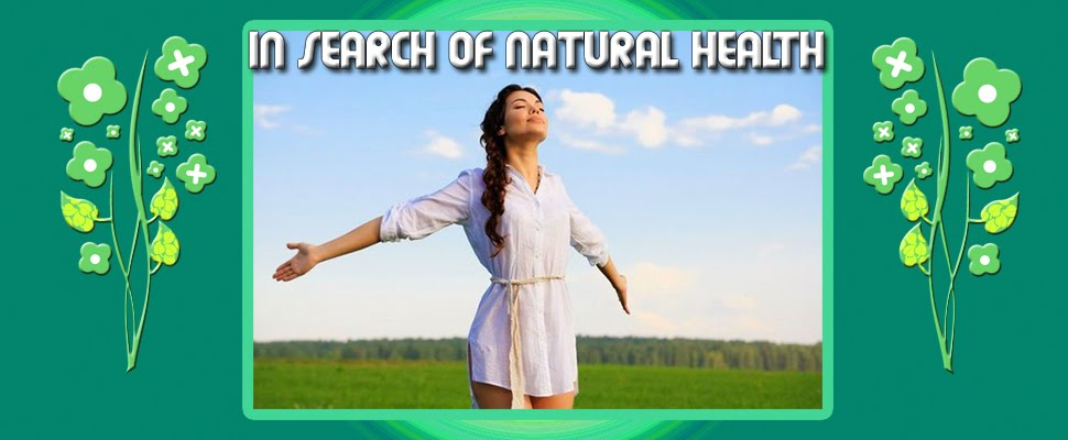 In Search of Natural Health