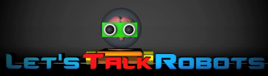 Let's Talk Robots