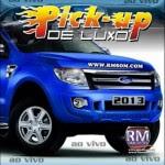 Pick-Up de Luxo Ao Vivo 2013 download