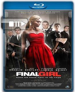 final%2Bgirl - Download Final Girl - Bluray rip 720p | 1080p torrent Legendado (2015)