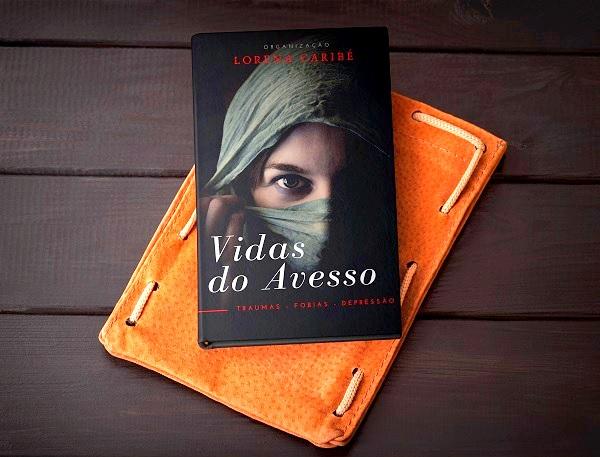 """PARTICIPE DA ANTOLOGIA """"VIDAS DO AVESSO""""[EDITORA ILLUMINARE]"""