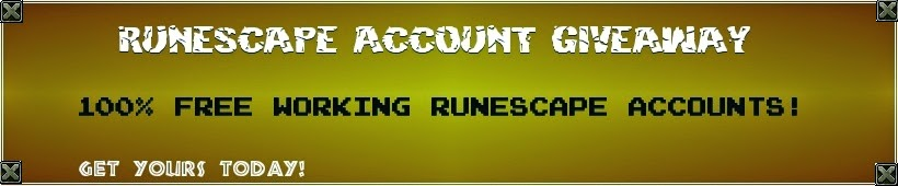 2015: High Level RS accounts. 100% Runescape Free Accounts Updated Daily!