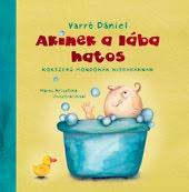 Varró Dániel:<br>Akinek a lába hatos<br>(szép magyar könyv díj, 2010)