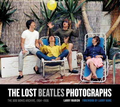 the_lost_beatles_photographs_bob_bonis_archive_1964_1966,Larry_Marion,psychedelic-rocknroll,front