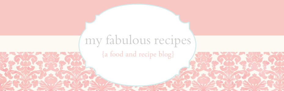 My Fabulous Recipes