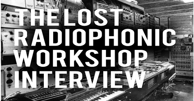 Lost Radiophonic Workshop Interview