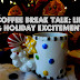Coffee Break Talk: Life and Holiday Excitement!