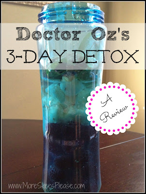 Dr. Oz 3 day detox review