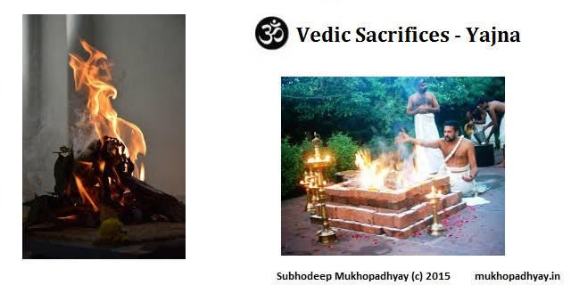 Vedic Sacrifices Yajna