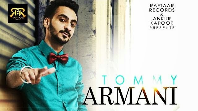 TOMMY ARMANI SONG LYRICS & VIDEO | SUMEET BRAR | RAFTAAR RECORDS | NEW PUNJABI SONG 2014