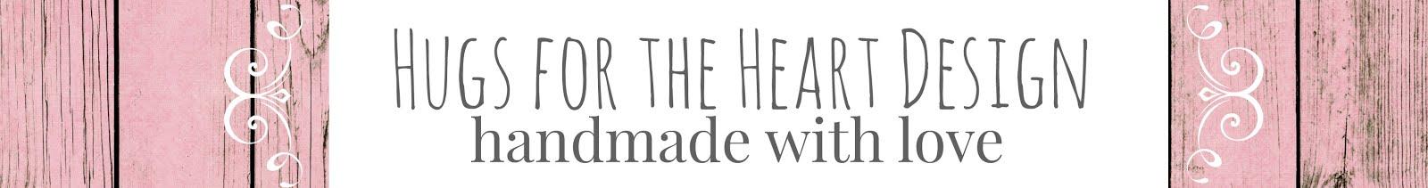 Hugs4theHeart Designs