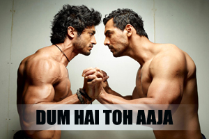 Dum Hai Toh Aaja