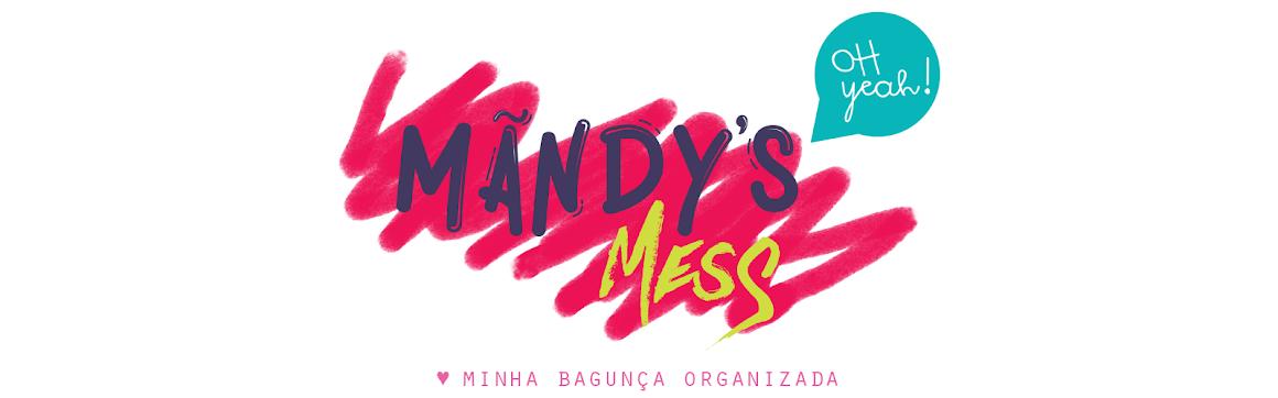 Mãndy's Mess