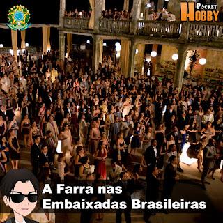 Pocket Hobby - www.pockethobby.com - Hobby News - Farra nas Embaixadas Brasileiras 1