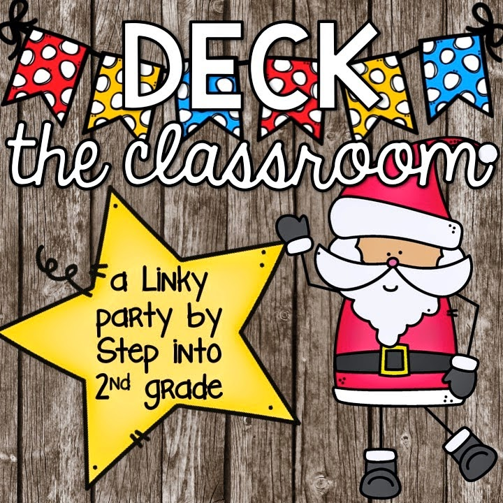 http://stepintosecondgrade.blogspot.com/2014/12/deck-classroom-join-linky-fun.html