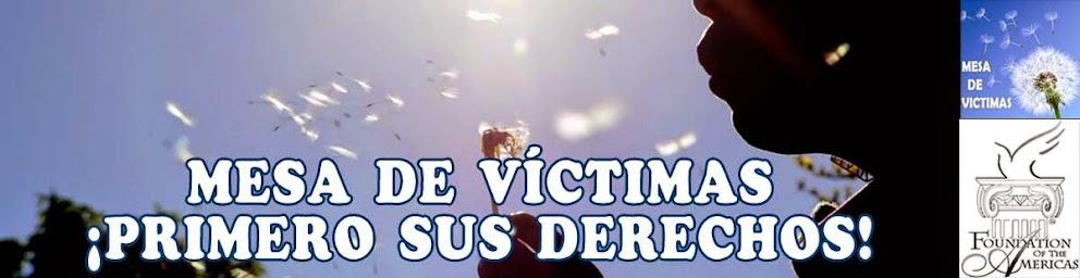 Mesa Defensora DDHH y DIH, Derechos de las victimas, primero sus derechos humanos