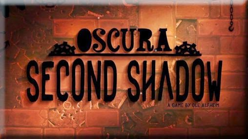 Oscura: Second Shadow v1.2 [Link Direto]