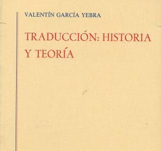 Traducción: Historia y Teoria