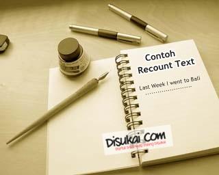 Contoh Recount Text Bahasa Inggris Beserta Penjelasannya