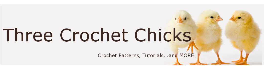 Three Crochet Chicks - Patterns!