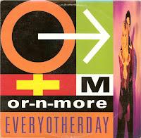 Or-N-More – Everyotherday (VLS) (1991)