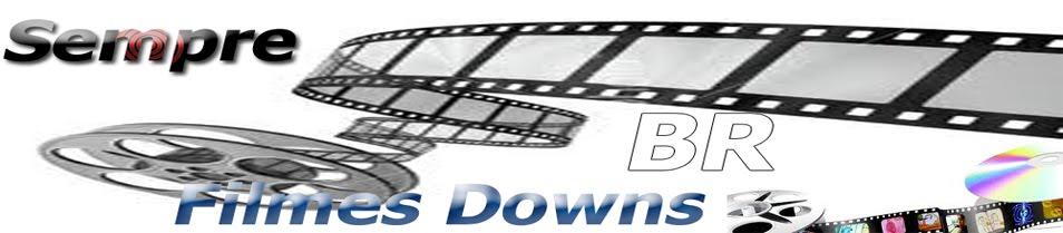 ..::Sempre Filmes Downs BR::.. - Downloads de Filmes Sem Protetores de Links