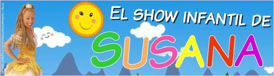 El show infantil de SUSANA.