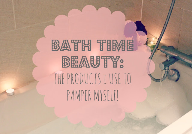 Bath time beauty routine, Bath time pamper, Beauty products, UK Beauty Blog, Pamper beauty products