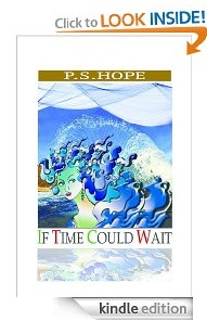 Free eBook Feature: If Time Could Wait by P.S.Hope